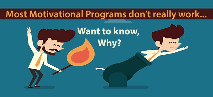 Motivation Programs Dont Work know why - Motivational Program