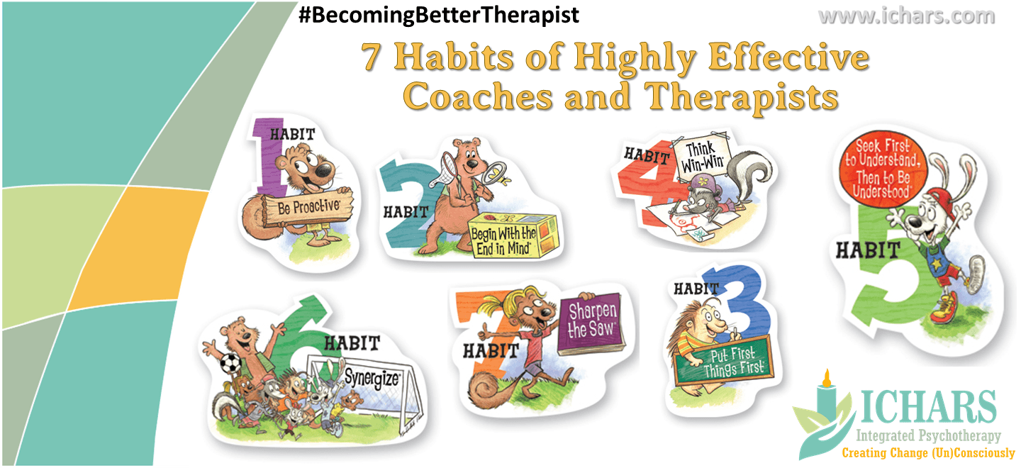 7 habits of highly effective coaches therapists - 7 Habits of Highly Effective Coaches and Therapists