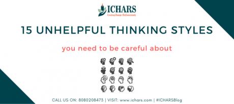 15 Unhelpful thinking styles 1 - thinking styles